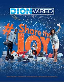 Dion Wired : Share the Joy (11 Nov - 27 Dec 2017)